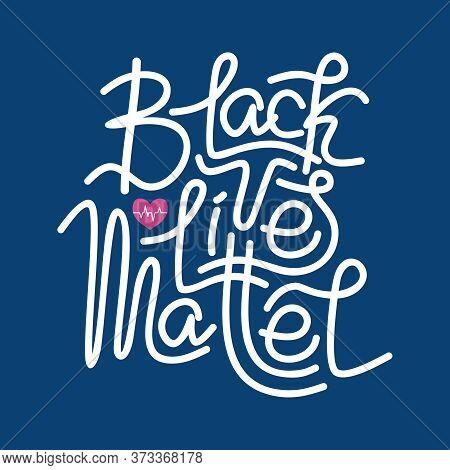 The Inscription Black Lives Matter In Vector