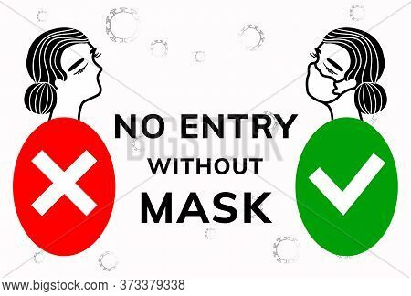 No Entry Without Face Mask. Stock Vector Illustration Of Character In Medical Flu Mask. Passage Only