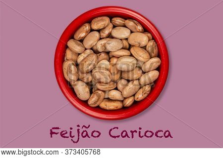 Bowl With Raw Carioca Beans (text Written In Portuguese), Seen From Above