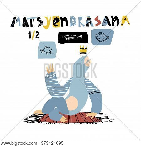 Cute Blue Sloth Practiced Yoga Exercises On Home Mat In Half Pose Of Fish King. Flounder, Sturgeon I
