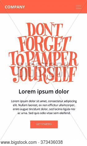 Do Not Forget To Pamper Yourself. Hand-drawn Lettering Quote For Welness Center. Good For Promotions