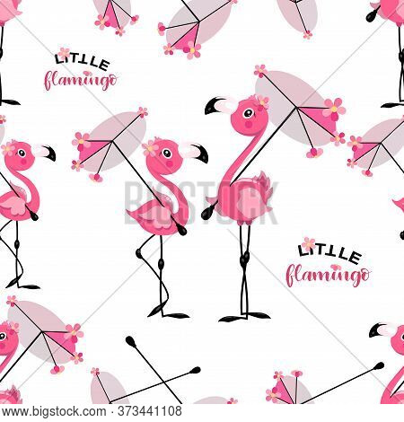 Cute Flamingo. Parasol. Vector Background. Hand Lettering With Flamingos. Seamless Pattern