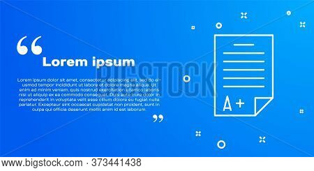 White Line Exam Sheet With A Plus Grade Icon Isolated On Blue Background. Test Paper, Exam, Or Surve
