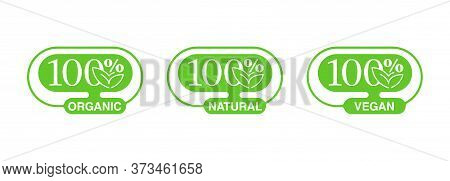 100 Natural, 100 Organic, 100 Vegan Icons - Badge For Hundred Percent Healthy Food, Vegetarian Nutri