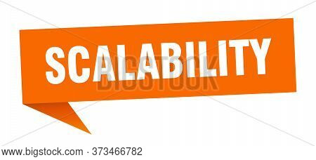 Scalability Speech Bubble. Scalability Ribbon Sign. Scalability Banner