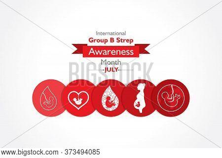 Vector Illustration For International Group B Strep Throat Awareness Month Observed In July