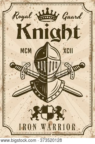 Knight Vector Medieval Thematic Poster In Vintage Style With Knight Helmet And Crossed Swords. Illus