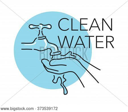 Clean Water - Pure Drinking Water Source - Hands Take Water From Tap (faucet) - Outline Hand-drawn I