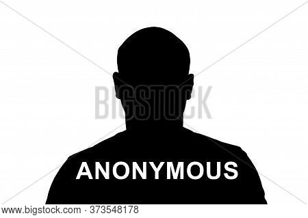 Black Silhouette Of An Adult Man On A White Background With The Words Anonymous.