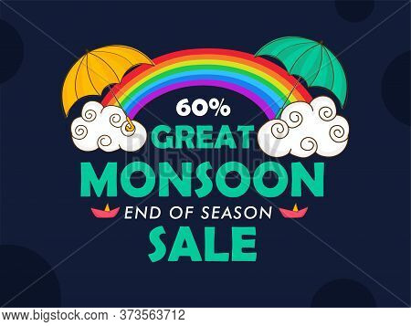 Monsoon Great End Of Season Sale Creative Banner, Emblem Or Badges With Rainbow, Umbrella And Cloud