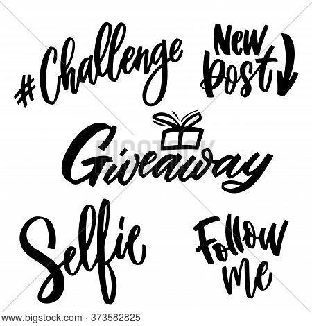 Challenge, New Post, Giveaway, Selfie, Follow Me -blogging Set Hand Lettering And Doodle Elements. V