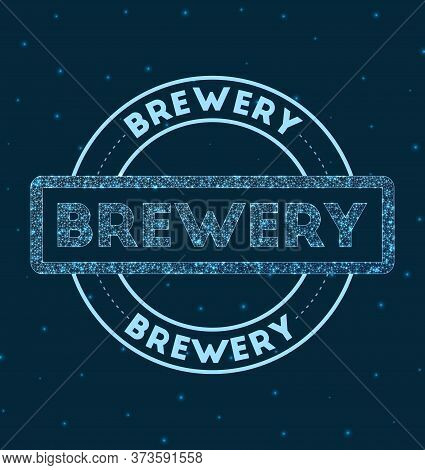 Brewery. Glowing Round Badge. Network Style Geometric Brewery Stamp In Space. Vector Illustration.