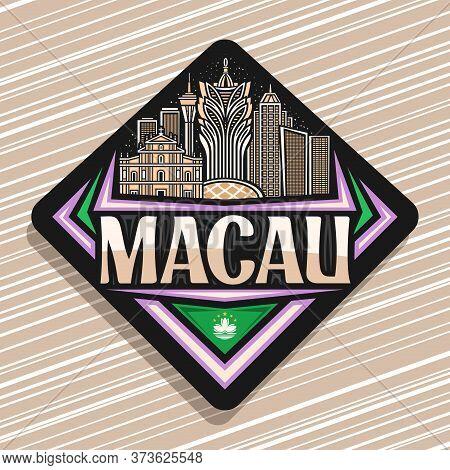Vector Logo For Macau, Black Decorative Road Sign With Line Illustration Of Famous Macau City Scape