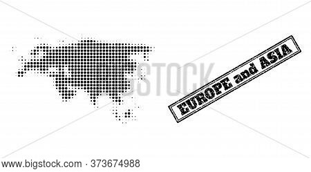 Halftone Map Of Europe And Asia, And Unclean Seal Stamp. Halftone Map Of Europe And Asia Made With S