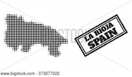 Halftone Map Of La Rioja Spanish Province, And Rubber Seal Stamp. Halftone Map Of La Rioja Spanish P