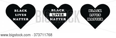 Black Lives Matter Text Wording In Heart Love Shape Icon. Blm Movement Peace Peaceful Justice. Black