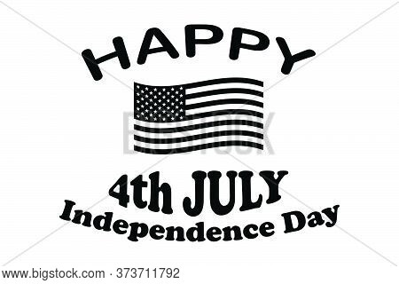 Happy 4th July Independence Day Text With America American Usa National Star Spangle Banner Flag. Bl