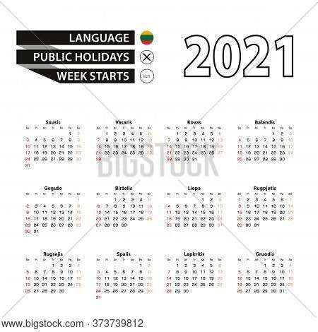 2021 Calendar In Lithuanian Language, Week Starts From Sunday. Vector Illustration.