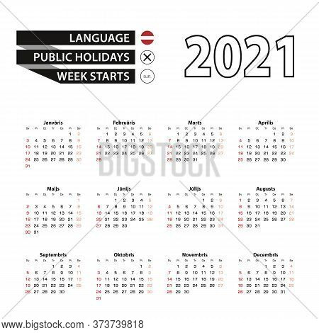 2021 Calendar In Latvian Language, Week Starts From Sunday. Vector Illustration.