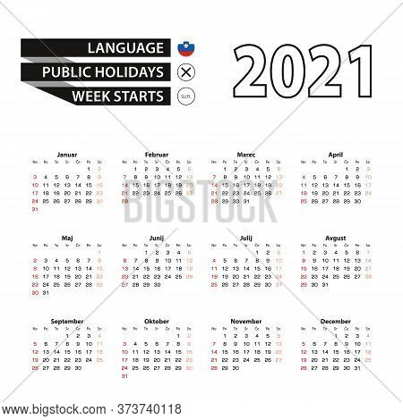 2021 Calendar In Slovenian Language, Week Starts From Sunday. Vector Illustration.
