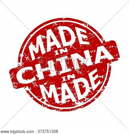 Rubber Stamp Made In China, Texture Seal. Manufacturing Produce, Fabricated And Manufactured Mark. C