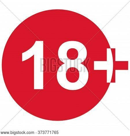 18 Restriction Flat Sign Isolated In Red Circle. Age Limit Symbol. No Under Eighteen Years Warning I