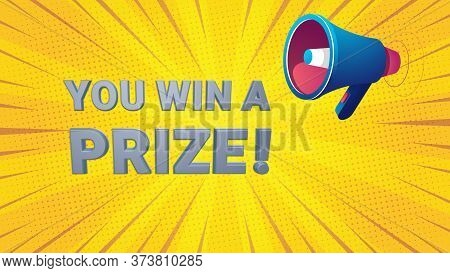 You Win Prize Word Illustration With Megaphone Use For Landing Page, Web, Mobile App, Poster, Banner