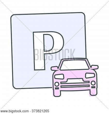 Vector Illustration Of A Parking Zone. Parking Sign And Car Icon Cartoon Style On White Isolated Bac
