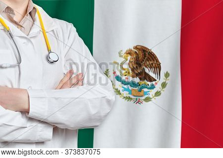 United Mexican States Healthcare Concept With Doctor On Flag Background. Medical Insurance, Work Or