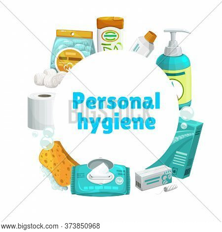 Personal Hygiene And Care, Vector Round Banner. Shampoo And Toothpaste, Liquid Soap Or Sanitizer, De