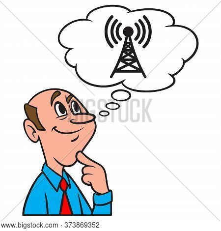 Thinking About A Broadcast Tower - A Cartoon Illustration Of A Man Thinking About A Broadcast Tower.