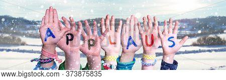 Children Hands Building Word Applaus Means Applause, Snowy Winter Background