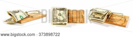 Conceptual Picture Of A Mousetrap With Small Dollar Bills On A White Background In Several Different