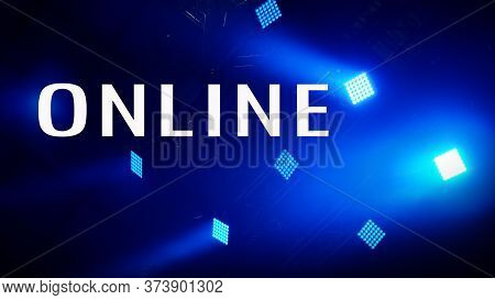 Word Online On Spotlight With Lawer Rays. Event Online. Stage Spotlight With Laser Rays. Scene, Stag