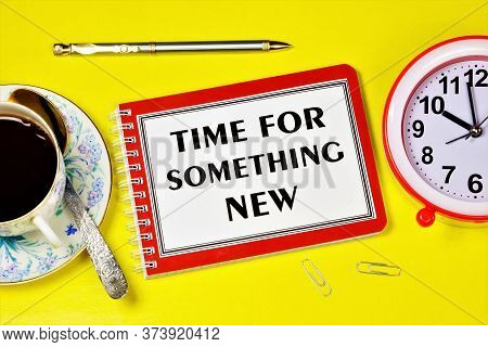 Time For Something New-writing Text On A Notepad. A Forward-looking Approach To Planning And Searchi