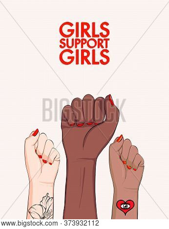 Girls Support Girls, Woman Arm Divercity Equality Poster. Feminist Power Poster. Anti-discrimination