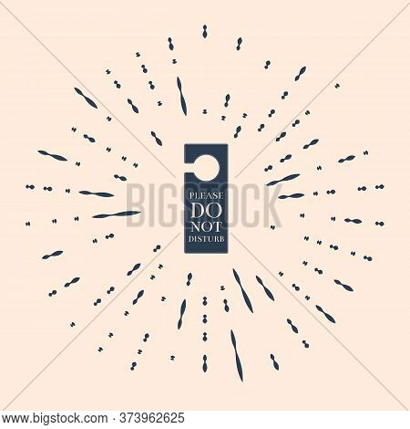 Black Please Do Not Disturb Icon Isolated On Beige Background. Hotel Door Hanger Tags. Abstract Circ