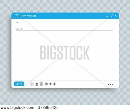 Email Window Interface Template. Mail Message Interface Blank Website Panel Screen With Send Form. V