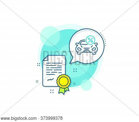 Transport Loan Sign. Certification Complex Icon. Car Leasing Percent Line Icon. Credit Percentage Sy
