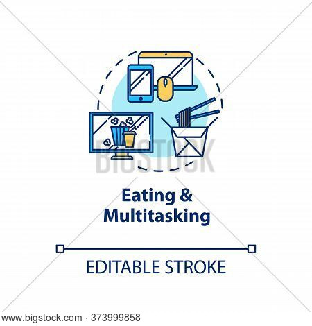 Eating And Multitasking Concept Icon. Conscious Nutrition, Binge Eating Idea Thin Line Illustration.