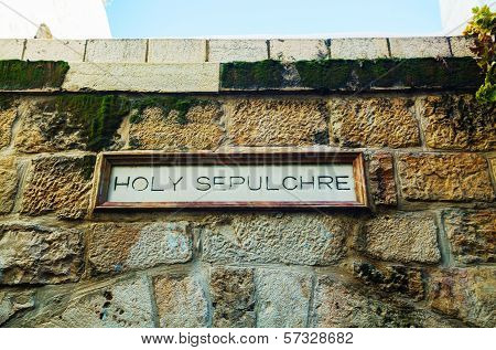 Entrance To The Church Of Holy Sepulcher In Jerusalem