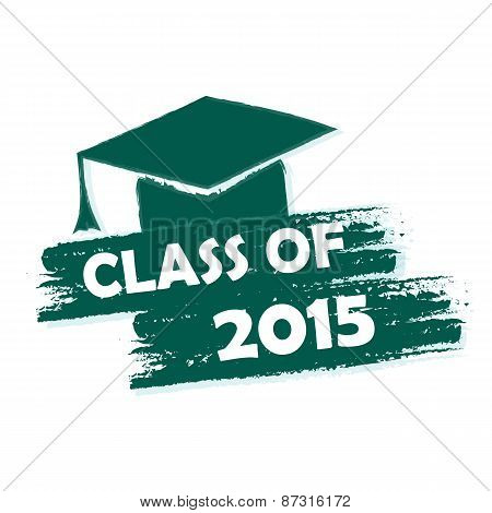 Class Of 2015 With Graduate Cap With Tassel