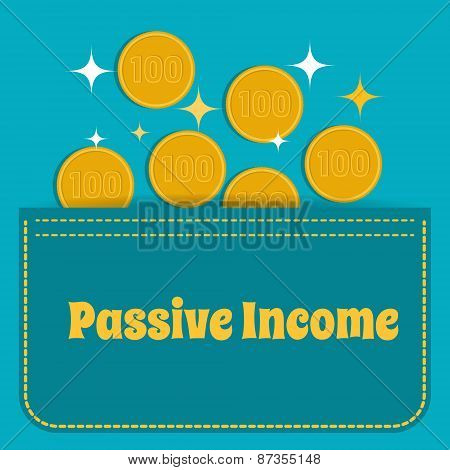 Passive Income. Gold Coins Fall Into The Pocket. Flat Design.