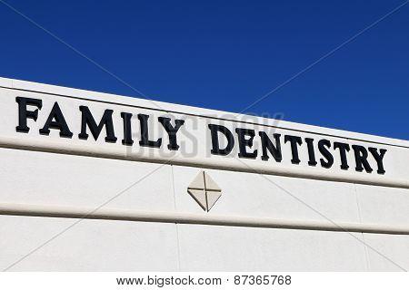 Family Dentist sign
