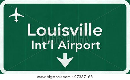 Louisville Usa International Airport Highway Road Sign