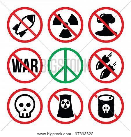 No nuclear weapon, no war, no bombs warning signs