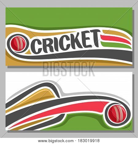 Vector horizontal banners for Cricket game: red ball hitting of bat, flying on curve trajectory, inscription title text - cricket, clip art illustrations on cricket theme on white and green background