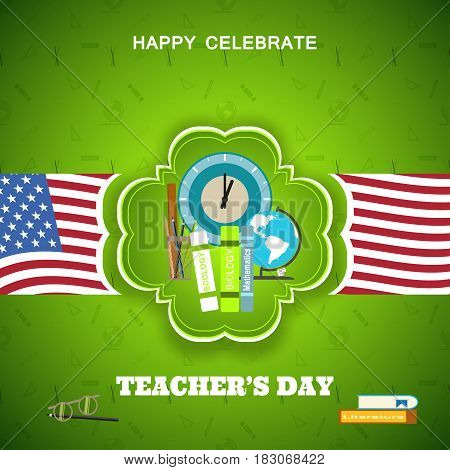 Teacher's Day vector poster with green label shadow paper stripe with american flags on the gradient green background with pattern.