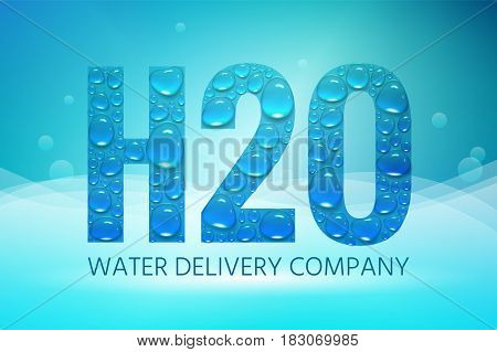 Design of advertising poster H2O logo with water drops on an abstract background. A symbol of the chemical formula of pure water. Vector illustration with isolated objects
