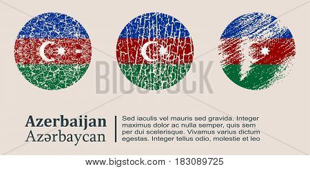 Azerbaijan flag design concept. Flags collection textured in grunge style with country name. Image relative to travel and politic themes. Translation of the inscription: Azerbaijan
